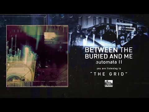 BETWEEN THE BURIED AND ME - The Grid