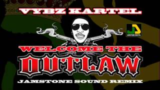 Download Vybz Kartel - Welcome The Outlaw (Jamstone Remix) MP3 song and Music Video