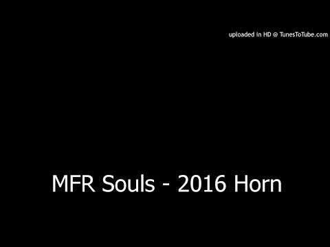 MFR Souls - 2016 Horn