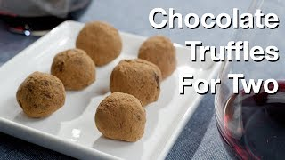Chocolate Truffles For Two Recipe - Le Gourmet Tv