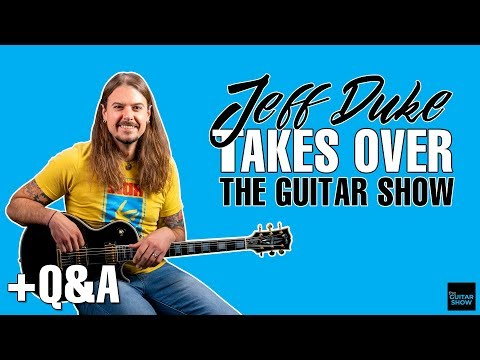 Jeff Duke Takes Over The Guitar Show! - Live Q&A