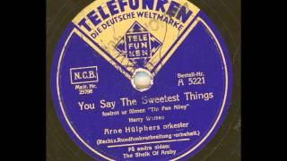 ARNE HÜLPHERS ORKESTER - YOU SAY THE SWEETEST THINGS