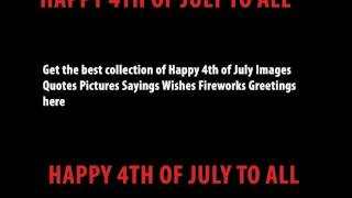 [Happy] 4th of July Images Quotes Pictures Sayings Wishes Fireworks Greetings