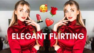 Elegant Flirting Tips & Techniques