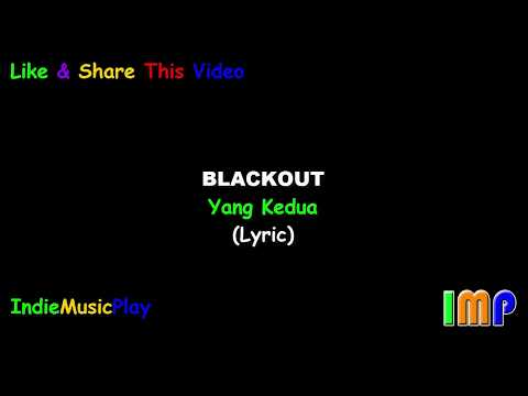 Blackout - Yang Kedua