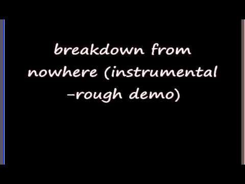 Jeremy Barker - breakdown for no reason (instrumental rough demo)