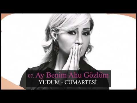 Ay Benim Ahu Gözlüm -  Yudum (Official Musiic)