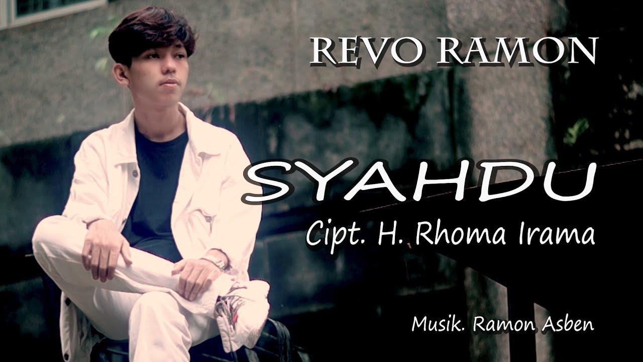 Download SYAHDU Cipt. H. Rhoma Irama by REVO RAMON || Cover Video Subtitle