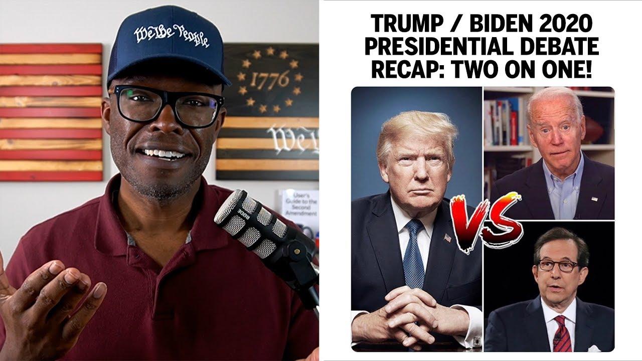2020 Donald Trump Joe Biden Presidential Debate RECAP - Two On One!