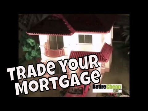 How to Trade a Mortgage For a Free and Clear Home