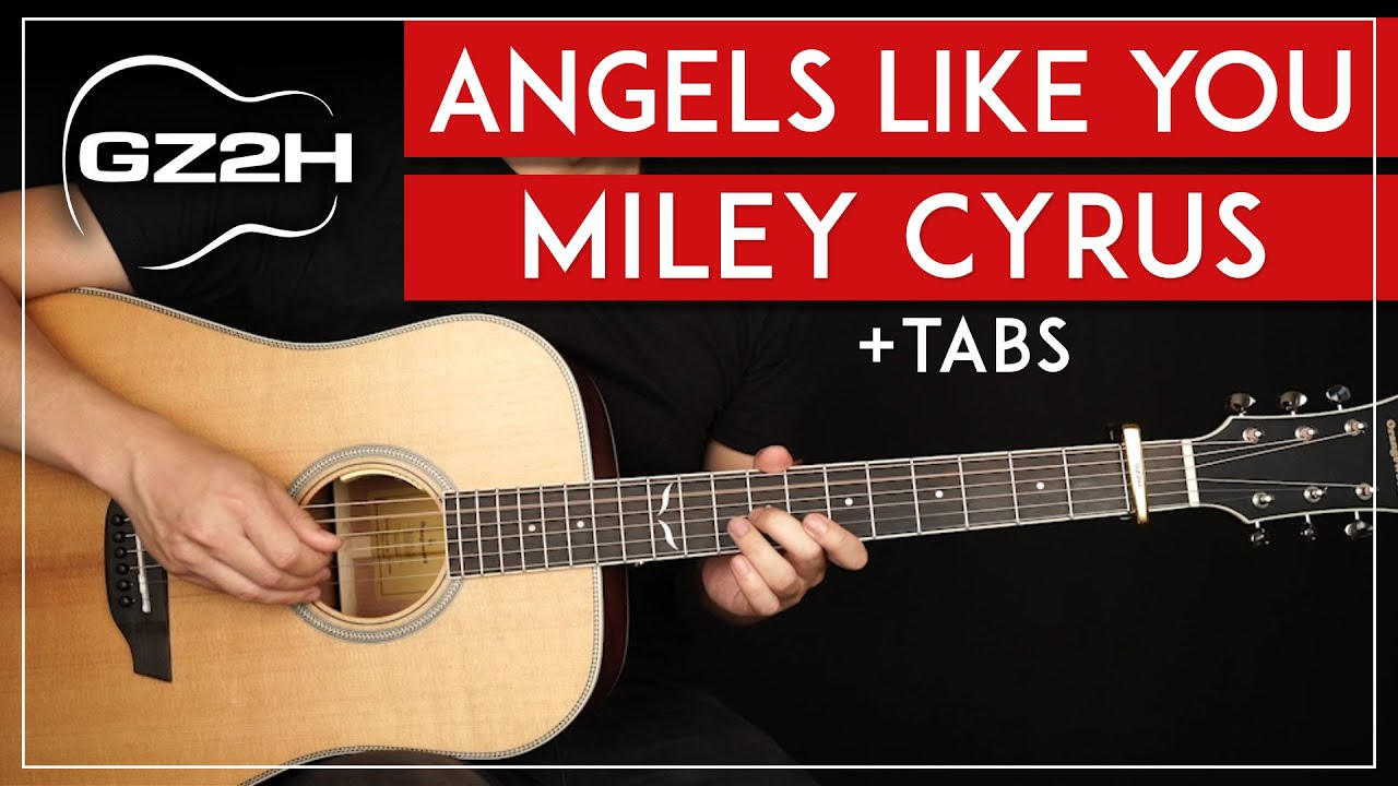 Angels Like You Guitar Tutorial   Miley Cyrus Guitar Lesson  Fingerpicking  + Chords + Solo