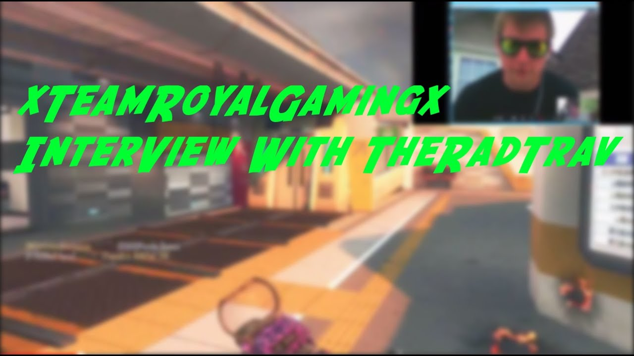 Download xTeamRoyalGamingx Skype Interview W/ TheRadTrav!