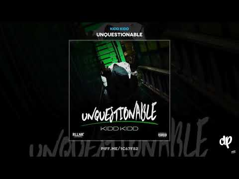 Kidd Kidd - Unquestionable (FULL MIXTAPE)