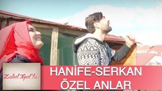 Zuhal Topal'la 109. Bölüm (HD) | Hanife ve Serkan'dan çok özel Görüntüler