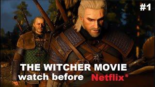The Witcher Movie - Watch After NETFLIX Show [#1]