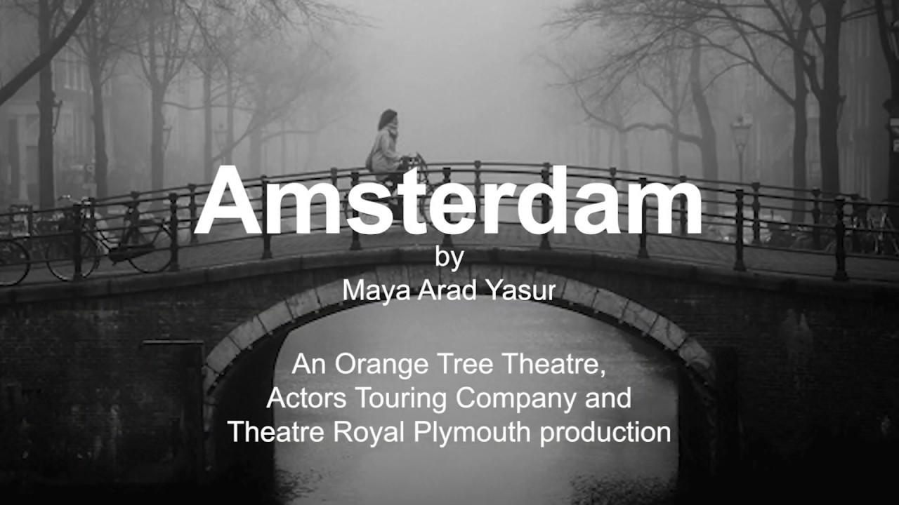 AMSTERDAM   An Actors Touring Company, Orange Tree Theatre ...
