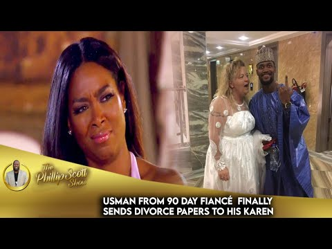 Usman From 90 Day Fiancé  Finally Sends Divorce Papers To His Karen