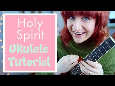 Holy Spirit - Jesus Culture (EASY UKULELE TUTORIAL)