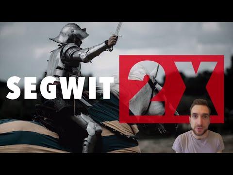 SEGWIT 2X : Cette fois c