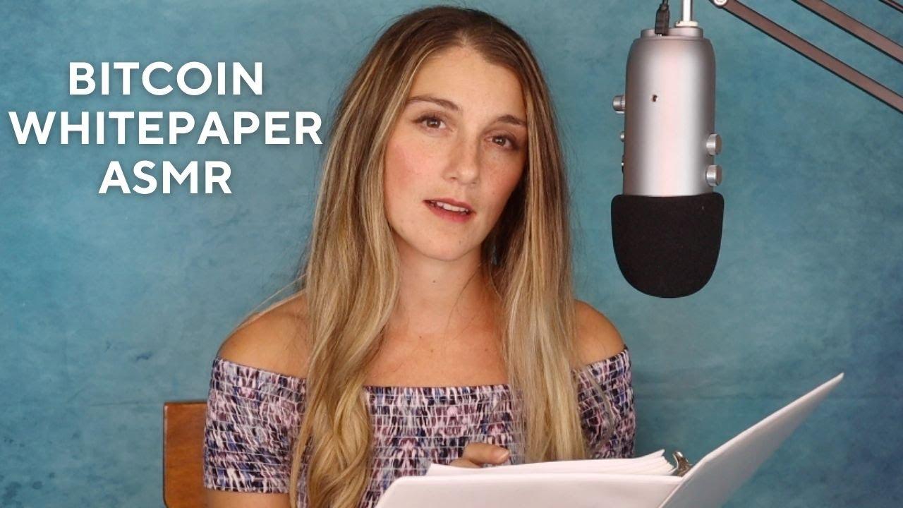 Bitcoin Whitepaper ASMR Reading