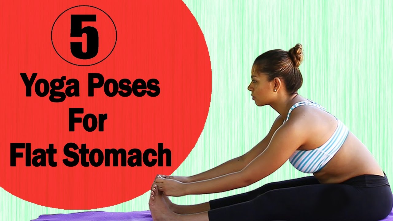 5 Simple Yoga Poses For A Flat Stomach