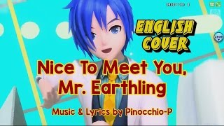 Nice To Meet You Mr. Earthling (ENGLISH Cover) [Project Mirai DX]