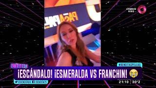¡Escándalo! ¡Esmeralda vs. Franchín! ?