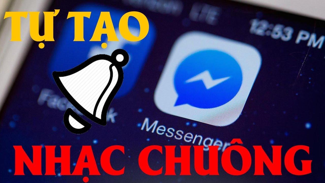 Tự tạo nhạc chuông Facebook Messenger cực ngầu