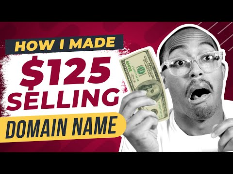 How I Made $125 Selling A Domain Name