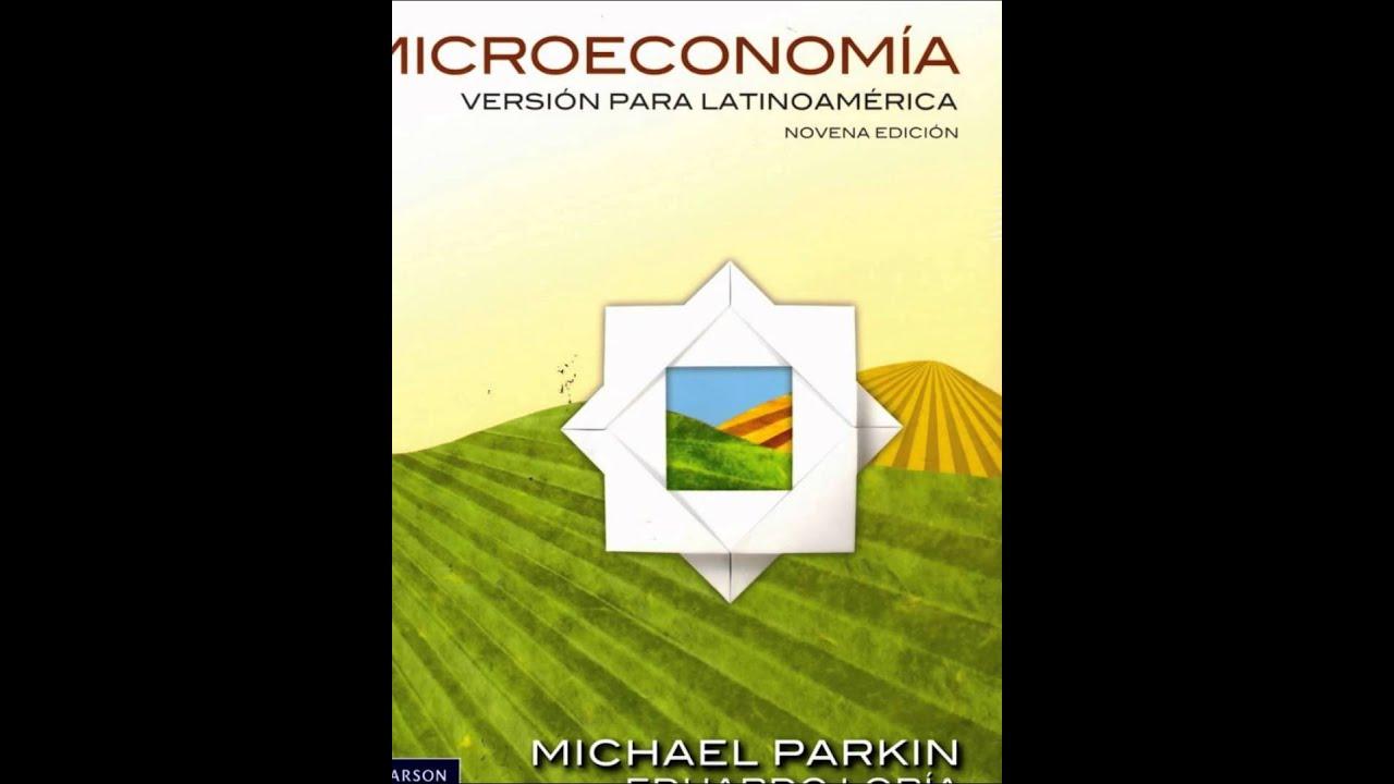 Microeconomia novena edicion michael parkin pdf descargar youtube microeconomia novena edicion michael parkin pdf descargar fandeluxe Images
