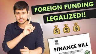 Finance Bill 2018 by Dhruv Rathee | Foreign Funding Legalized!