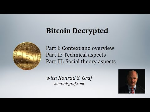 Bitcoin Decrypted Part I: Context and overview