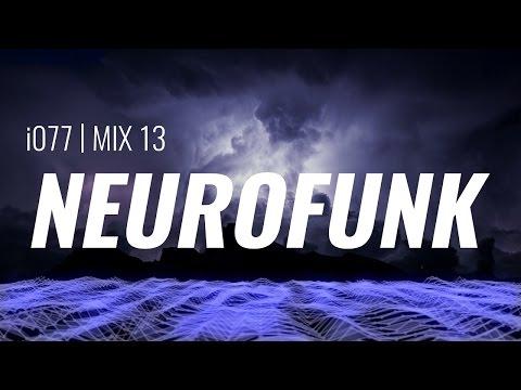 Neurofunk Mix [#13]
