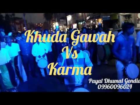 Payal Dj Dhumal Gondia (Khuda Gawah Vs Karma)