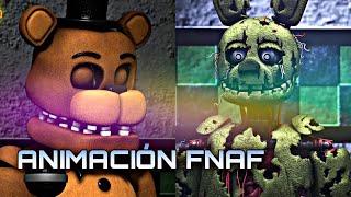UNA DE LAS MEJORES ANIMACIONES DE FIVE NIGHTS AT FREDDY'S (FNAF BEST ANIMATIONS)