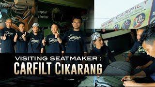 Visiting Seatmaker Carfilt Cikarang