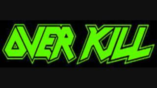 Overkill- Feel The Fire (HD)