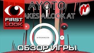❶ MirrorMoon EP — Обзор, 1080p