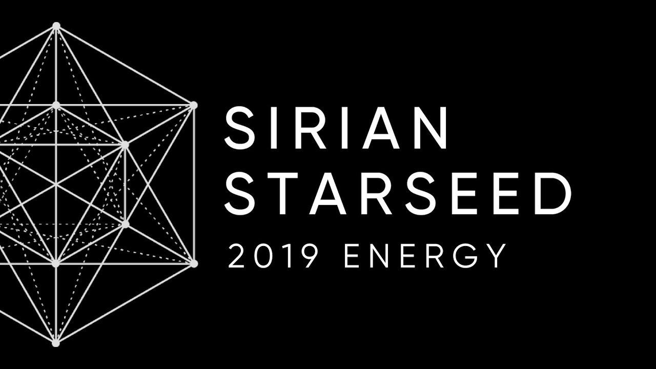 SIRIUS ENERGY - 2019 👽🌟 Starseed Reading
