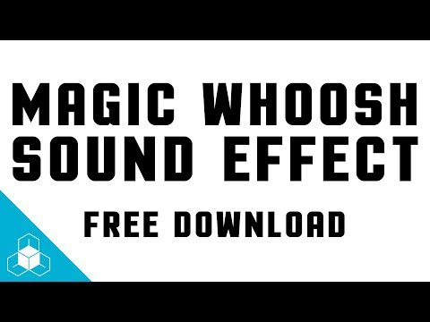 WHOOSH SOUND EFFECT - Daily FREE Magic Sound Effect Download