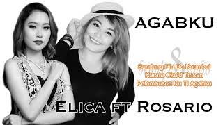 Agabku ( Lirik) - Elica Paujin Ft Rosario Bianis