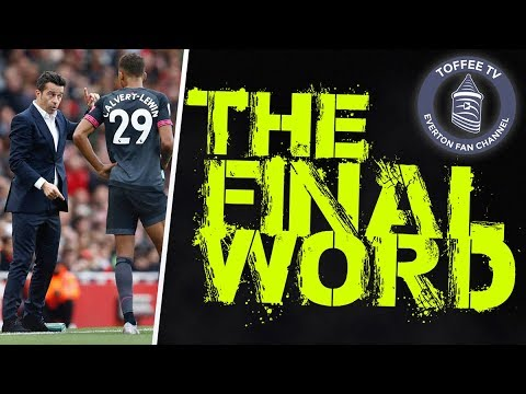 Arsenal 2-0 Everton | The Final Word