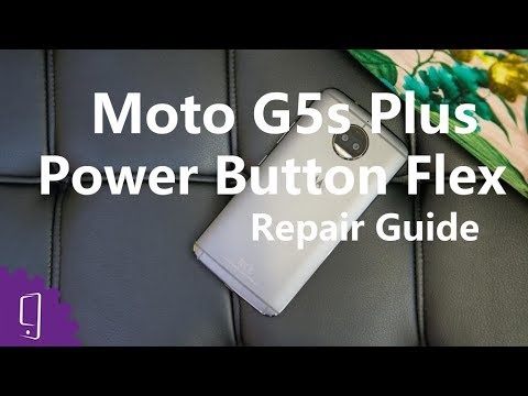 Moto G5s Plus Power Button Flex Repair Guide