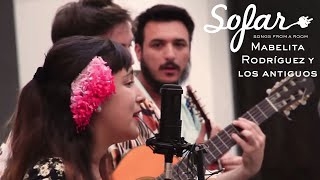 Mabelita Rodríguez y los antiguos - Gualicho   Sofar Montevideo