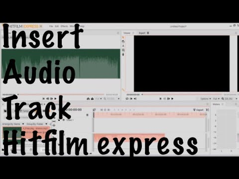 How to Insert Audio track Hitfilm express