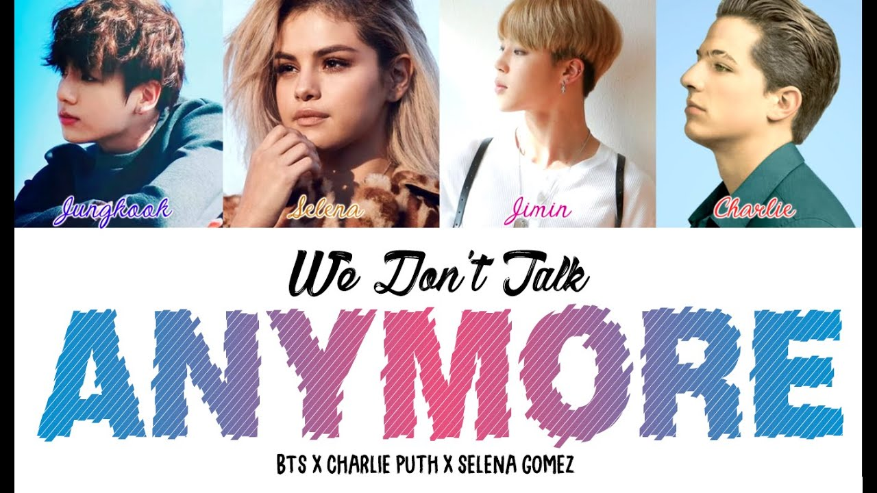 Bts Jimin X Jungkook X Selena X Charlie We Dont Talk Anymore Color Coded Lyrics Eng
