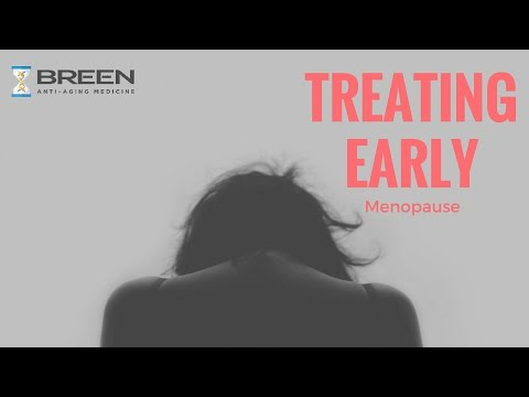 Treatment of Early or Surgical Menopause: Dr. Sean Breen