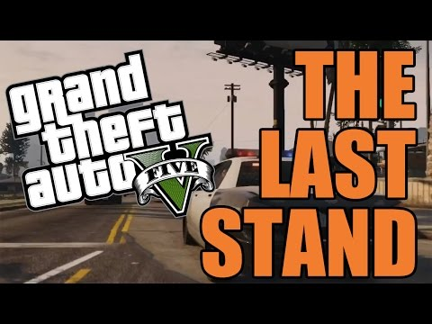 THE LAST STAND - GTA V PS4