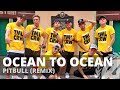OCEAN TO OCEAN (Remix) By Pitbull | Zumba | Pop | TML Crew Camper Cantos