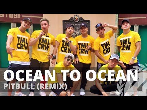 OCEAN TO OCEAN (Remix) By Pitbull | Zumba | Pop | TML Crew Camper Cantos